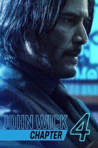 John Wick Chapter 4 (2022)