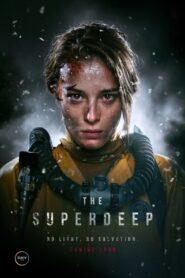 The Superdeep 2020