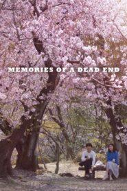 Memories of a Dead End 2019