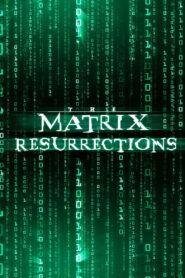 The Matrix: Resurrections 2021