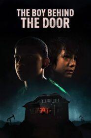 The Boy Behind the Door 2021