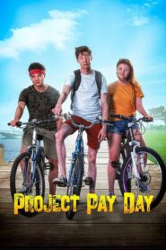 Project Pay Day 2021