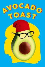 Avocado Toast 2021