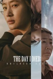 The Day I Died: Unclosed Case 2020