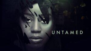 Untamed – Nollywood