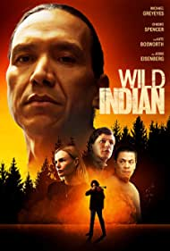 Wild Indian (2021) Full Movie