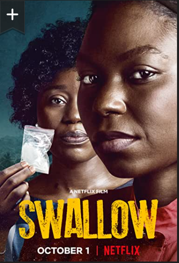 Swallow (2021) Nollywood